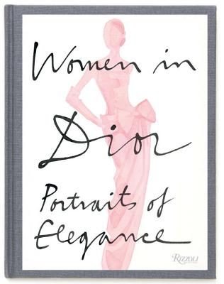 Women in Dior: Portraits of Elegance Cover Image
