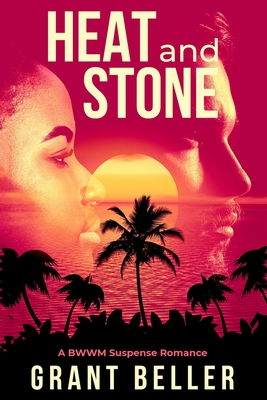 Heat and Stone: A BWWM Suspense Romance Cover Image