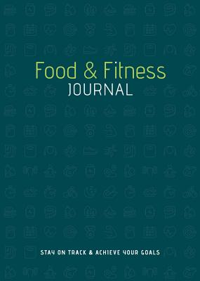 Cover for Food & Fitness Journal
