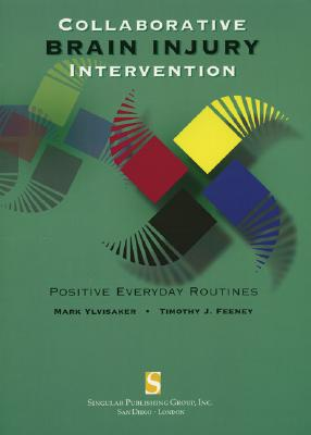 Collaborative Brain Injury Intervention: Positive Everyday Routines Cover Image