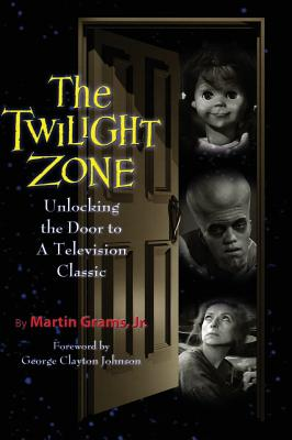 The Twilight Zone: Unlocking the Door to a Television Classic (hardback) Cover Image