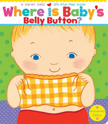 Where Is Baby's Belly Button?: Anniversary Edition/Lap Edition Cover Image