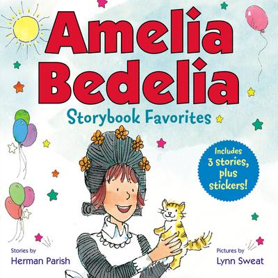 Amelia Bedelia Storybook Favorites #2 (Classic) Cover Image