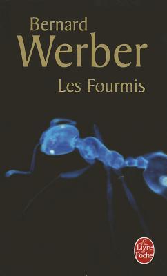 Les Fourmis (Les Fourmis, Tome 1) (Le Livre de Poche #9615) Cover Image
