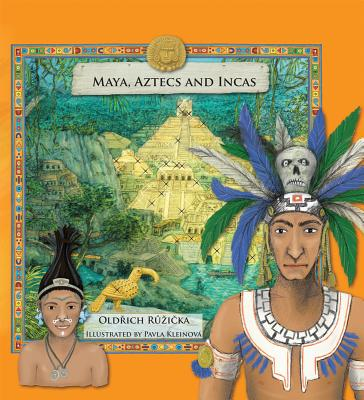 Maya, Aztecs and Incas Cover