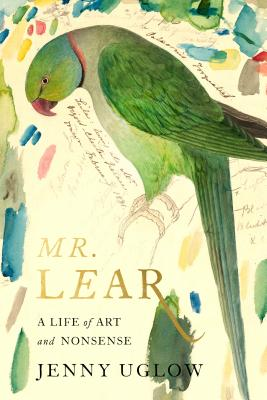 Mr. Lear: A Life of Art and Nonsense Cover Image