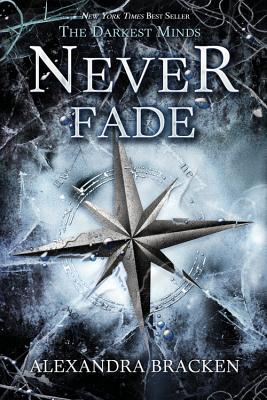 Never Fade (Darkest Minds) Cover Image