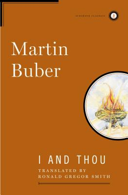 I and Thou (Scribner Classics) Cover Image