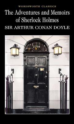 The Adventures & Memoirs of Sherlock Holmes (Wordsworth Classics) Cover Image
