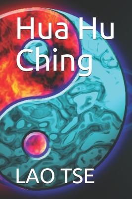 Hua Hu Ching 化 胡 经 / 化 胡 经 Cover Image
