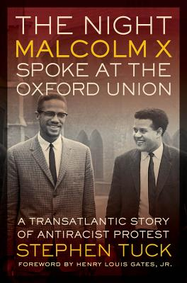Cover for The Night Malcolm X Spoke at the Oxford Union