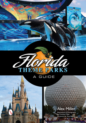 Florida Theme Parks: A Guide Cover Image