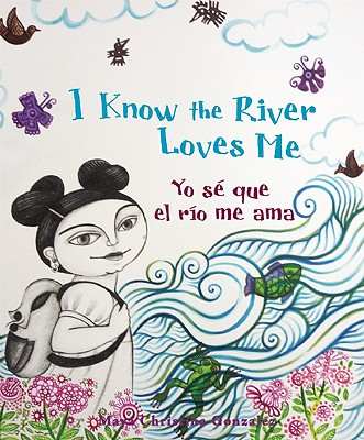 I Know the River Loves Me/Yo Se Que El Rio Me Ama Cover