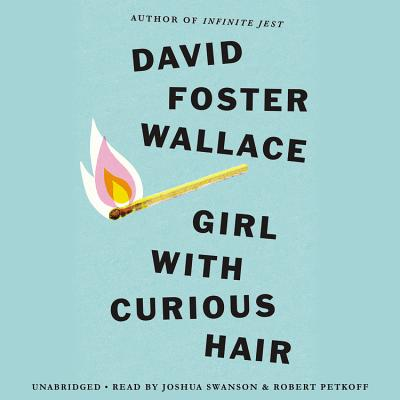 Girl with Curious Hair [With Earbuds] (Playaway Adult Fiction) Cover Image
