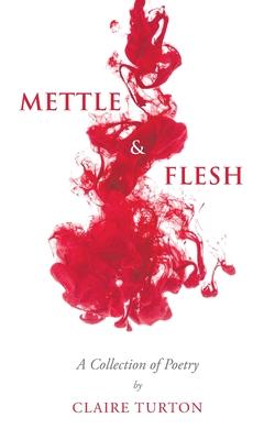 Mettle & Flesh Cover Image