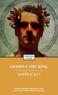 Oedipus the King (Enriched Classics) Cover Image