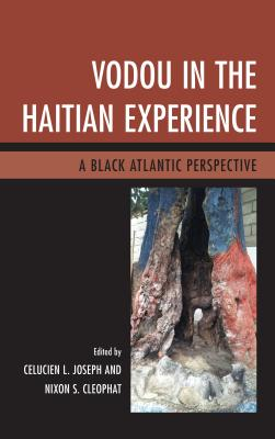 Vodou in the Haitian Experience: A Black Atlantic Perspective Cover Image
