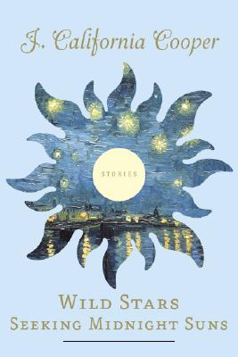 Wild Stars Seeking Midnight Suns: Stories Cover Image