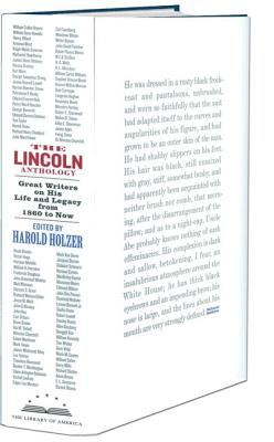The Lincoln Anthology: Great Writers on His Life and Legacy from 1860 to Now Cover Image