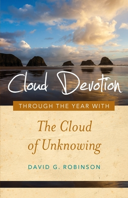 Cloud Devotion: Through the Year with the Cloud of Unknowing Cover Image