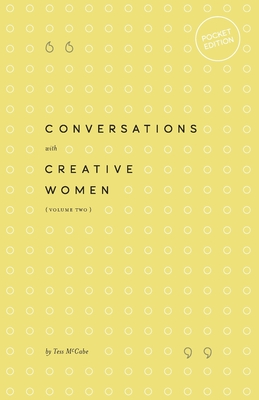 Conversations with Creative Women: Volume Two - Pocket Edition Cover Image