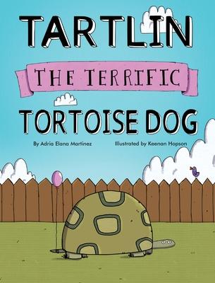 Tartlin the Terrific Tortoise Dog Cover Image