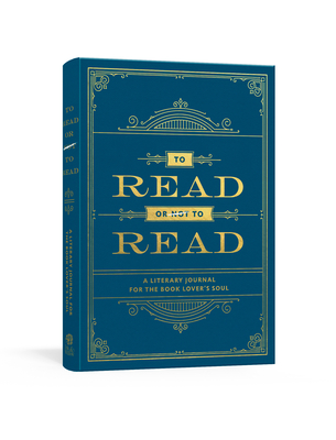 To Read or Not to Read: A Literary Journal for the Book Lover's Soul Cover Image