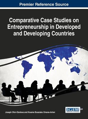Comparative Case Studies on Entrepreneurship in Developed and Developing Countries Cover Image
