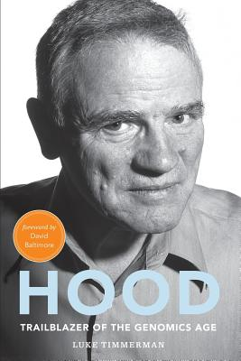 Hood: Trailblazer of the Genomics Age Cover Image