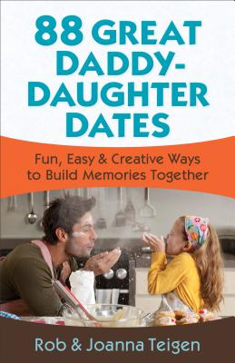 88 Great Daddy-Daughter Dates Cover