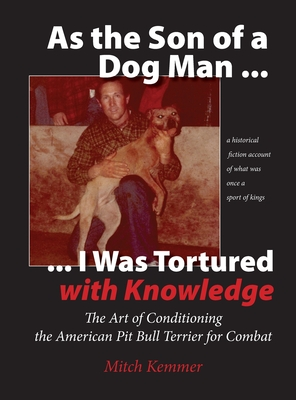 As the Son of a Dog Man ... I was Tortured with Knowledge Cover Image