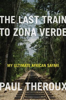 The Last Train to Zona Verde Cover