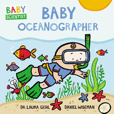 Baby Oceanographer (Baby Scientist #1) Cover Image