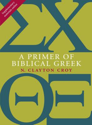 A Primer of Biblical Greek Cover Image