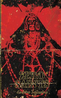 Zero Saints Cover Image