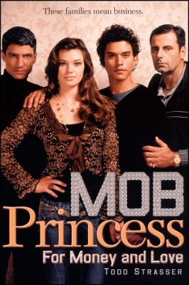 For Money and Love (Mob Princess #1) Cover Image