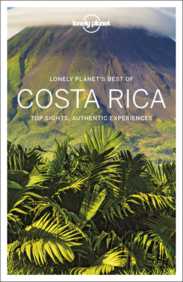 Lonely Planet Best of Costa Rica 3 (Best of Country) Cover Image