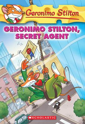 Geronimo Stilton, Secret Agent (Geronimo Stilton #34) Cover Image