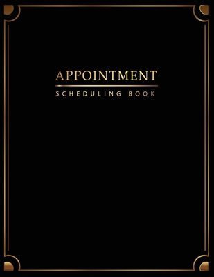 Appointment Scheduling Book: Gold Luxury - Appointment Book 15 Minute Increments - Schedule Organizer - Client Organizer - Monday to Sunday 8 am-9p Cover Image