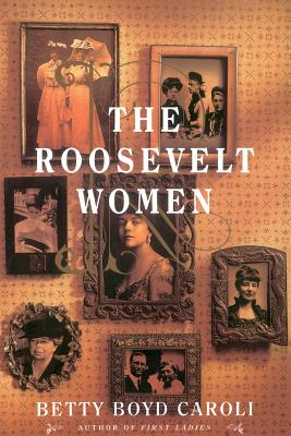 Cover for The Roosevelt Women