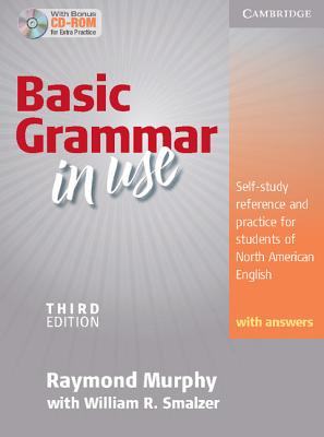 Basic Grammar in Use: Self-Study Reference and Practice for Students of North American English with Answers [With CDROM] Cover Image