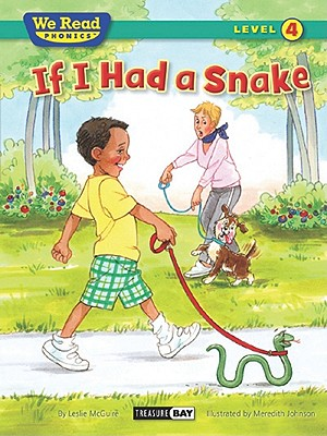If I Had a Snake (We Read Phonics - Level 4 (Paperback)) Cover Image