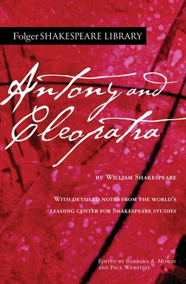 Antony and Cleopatra (Folger Shakespeare Library) Cover Image