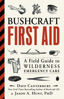 Bushcraft First Aid: A Field Guide to Wilderness Emergency Care Cover Image