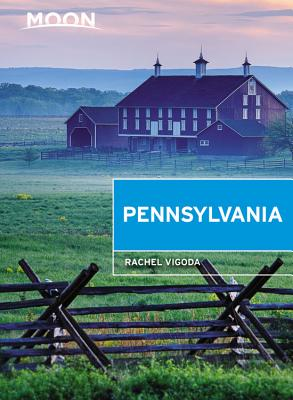 Moon Pennsylvania (Travel Guide) Cover Image