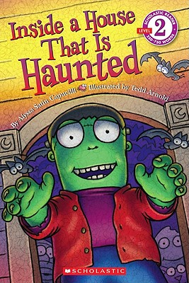 Scholastic Reader Level 2: Inside a House That Is Haunted (Scholastic Reader: Level 2) Cover Image