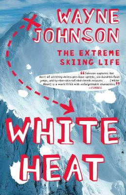 White Heat: The Extreme Skiing Life Cover Image