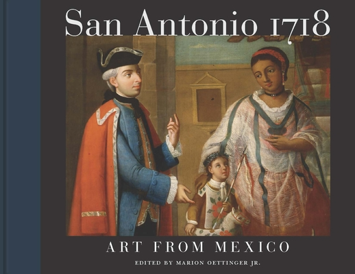 San Antonio 1718: Art from Mexico Cover Image