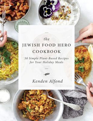 Cover for The Jewish Food Hero Cookbook