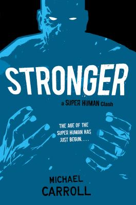 Stronger: A Super Human Clash Cover Image